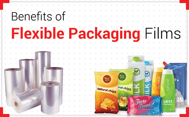 uses and benefits of choosing flexible packaging films